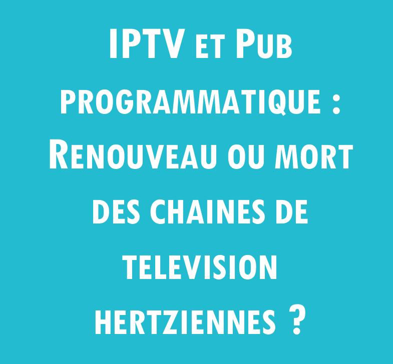 Pub programmatique TV quel impact?